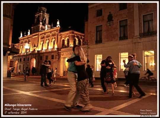 Milonga itinerante PADOVA - 17 settembre 2014 - Street Tango illegal Padova